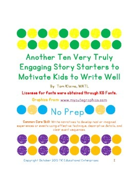 Another Ten Engaging Story Starters to Motivate Kids to Wr