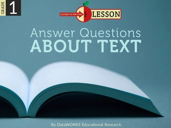 Answer Questions about Text - Informational