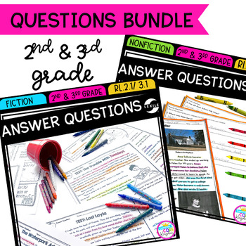 Answer Questions in Fiction & Nonfiction Text Bundle- 2nd