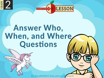 Answer Who, When, & Where Questions - Literature