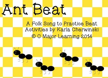 """Ant Beat""  Song and Activities for Practicing Beat and Li"