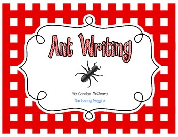 Ant Writing (includes, graphic organizers, easy reader, cr