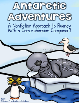 Antarctic Adventures--Nonfiction Fluency Reads