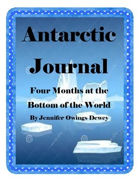 Antarctic Journal Journeys Grade 4 Lesson 13 Houghton Miff