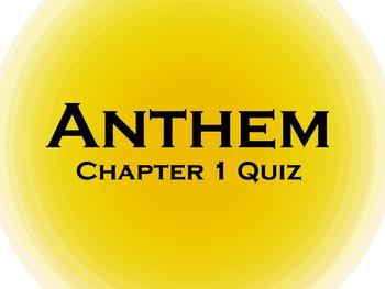 Anthem Chapter 1 Reading Quiz