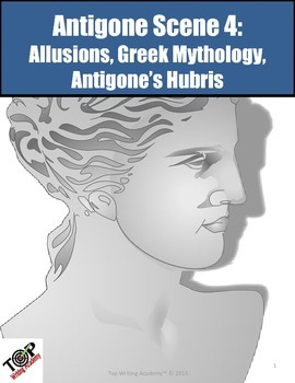Antigone Scene 4 Mythology Allusions Hubris