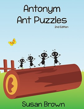 Antonym Ant Puzzles, 2nd Edition