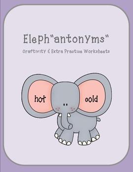 "Antonym Craftivity and Practice Worksheets : Eleph ""antonyms"""