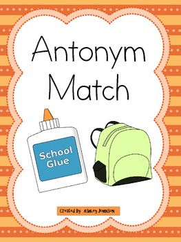 Antonym Match School Theme