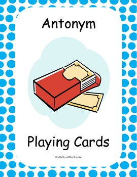 Antonym Play Cards - 3 Games! - Match Mine, Memory, and Op
