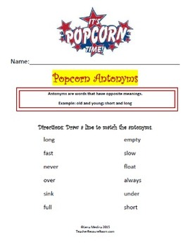 "Antonym Worksheet Unit: ""'Popcorn"" Theme"