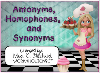 Antonyms Homophones & Synonyms SMART Notebook Lesson