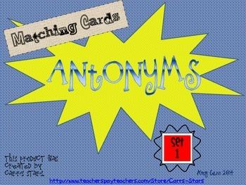 Antonyms Matching Cards Set 1