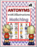 Antonyms with Illustrations Matching, Worksheets & Poster