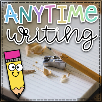 Any Time Writing Prompts