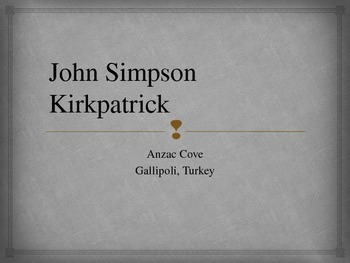 Anzac Day Bigraphy John Simpson Kirkpatrick  - Simpson and