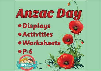 Anzac Day Display, Activities and Worksheets for reading/w