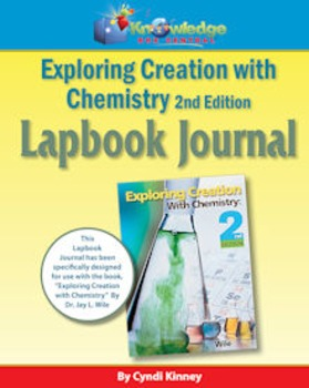 Apologia Exploring Creation With Chemistry 2nd Ed Lapbook Journal