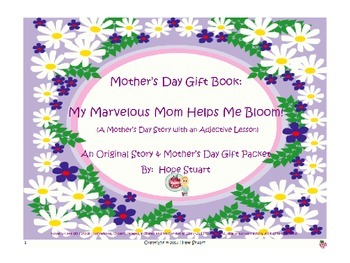 Adorable Adjectives: My Marvelous Mom Helps Me Bloom! Powe