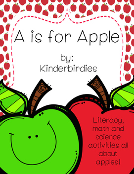 A is for Apple! Literacy, Math, and Science Resources