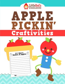 Apple Craftivities - Apple Pickin' Craftivities