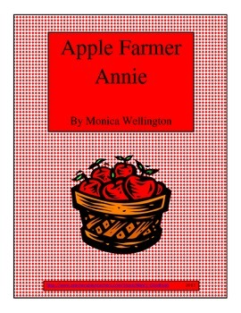 Apple Farmer Annie by Monica Wellington reading unit and a