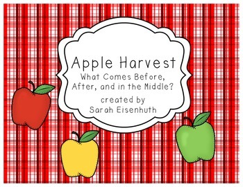 Apple Harvest - What Comes Before, After, and in the Middl