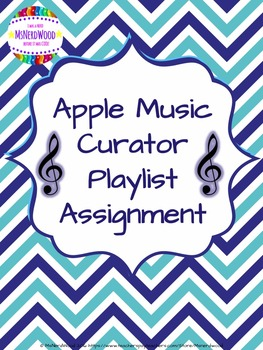 Apple Music Curator Playlist Assignment - Great for Back t