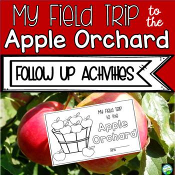 Apple Orchard Field Trip Follow Up Activities
