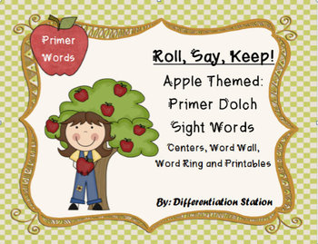 "Apple ""Roll, Say, Keep!"" Primer Dolch Sight Word Center +"