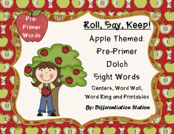 """Apple""""Roll, Say, Keep!""""Pre-Primer Dolch Sight Word Center"""
