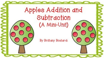 Apples Addition and Subtraction (A Mini Unit)