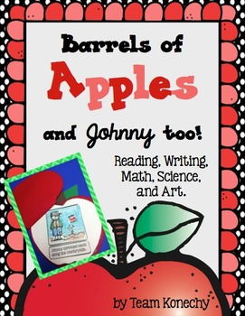 Apples - Barrels of Apples and Johnny too! (Common Core Aligned)