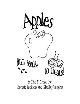 Apples... From Seeds to Treats  (A Thematic Unit)