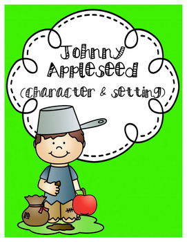 Apples: Johnny Appleseed