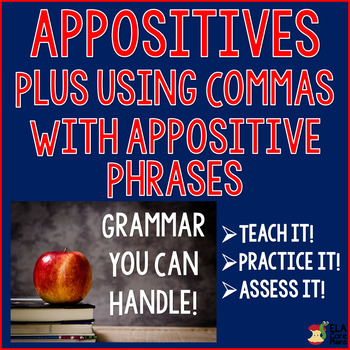 Appositives and Commas With Appositive Phrases ~ Teach It!