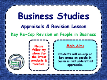 Appraisals & People in Business Revision Lesson - PPT, Wor