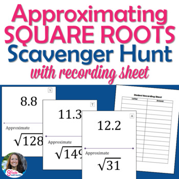 Approximating Square Roots Scavenger Hunt Activity