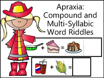 Apraxia: Compound and Multisyllabic Word Riddle Activity