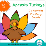 Apraxia Turkeys: Thanksgiving CV activities
