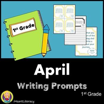 Writing Prompts April 1st Grade Common Core