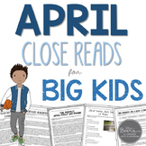 April Close Reads for BIG KIDS Common Core Aligned