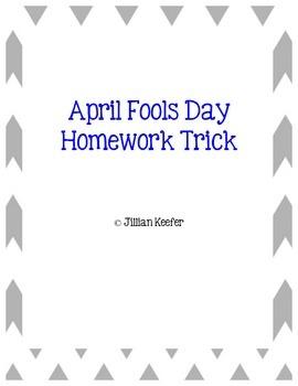 April Fools Day Homework Trick