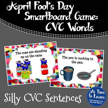 April Fool's Day Silly CVC Sentences for Smartboard or Pro