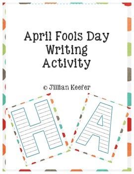 "April Fools Day Writing ""HA"" Activity"