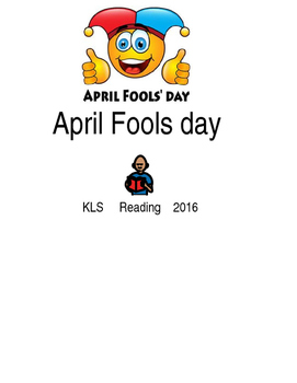 April Fools day - picture supported text lesson with quest