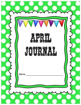 April Journal Prompts Printable Notebook Common Core W.1,