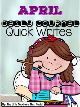 April Journal Quick Writes