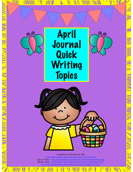 April Journal Quick Writes Brain Juice