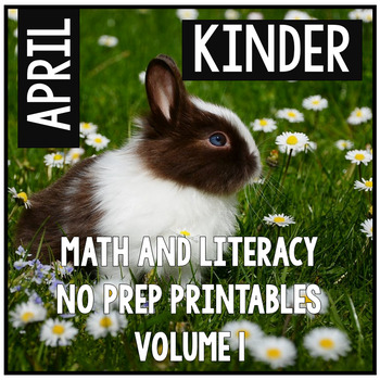 April Easter Spring Kindergarten Math and Literacy NO PREP